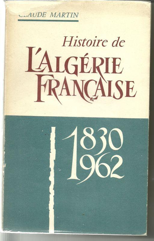 histoire algerie francaise
